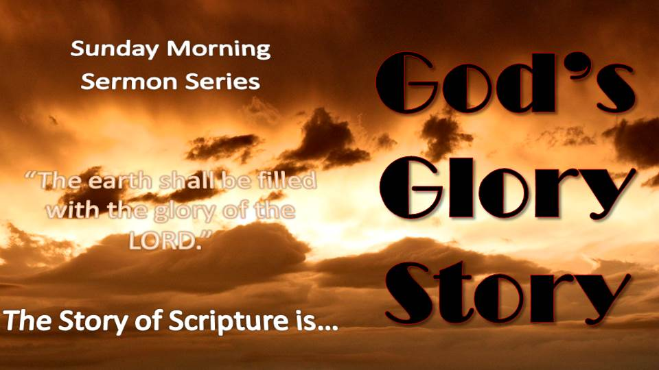 God's Glory Story